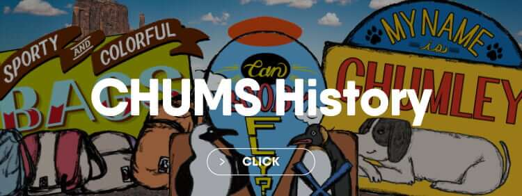 Chums History