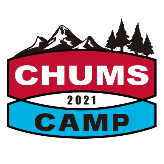 CHUMS CAMP 2021 チケット詳細発表